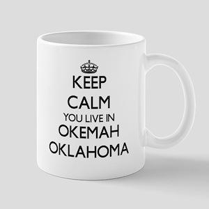 Keep calm you live in Okemah Oklahoma Mugs