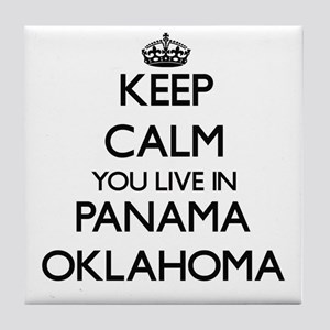 Keep calm you live in Panama Oklahoma Tile Coaster
