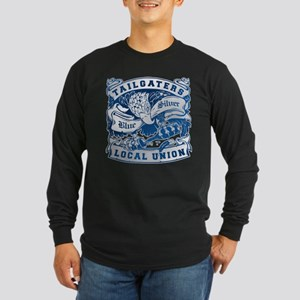 Tailgaters Local Union Long Sleeve T-Shirt