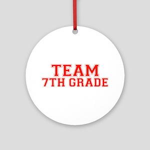 Team 7th Grade Ornament (Round)