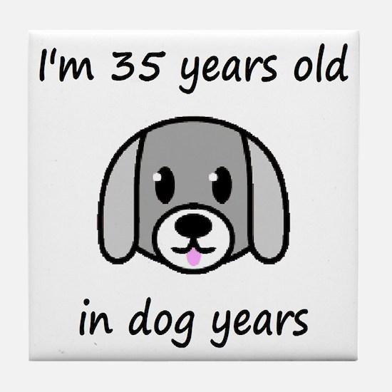 5 dog years 2 - 2 Tile Coaster