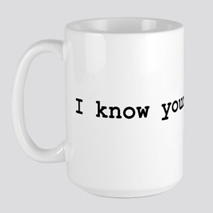 I Know Your Password Large Mug