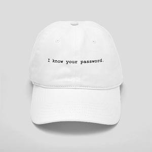 I Know Your Password Cap