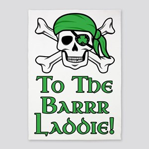Irish Pirate - To The Barrr Laddie! 5'x7'Area Rug