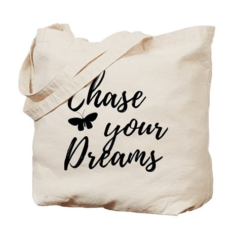 Chase Your Dreams Tote Bag