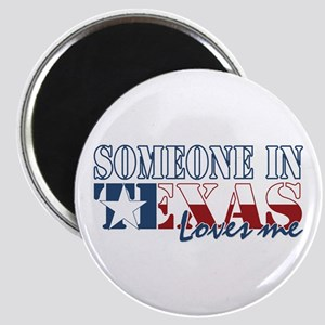 Someone in Texas Magnet