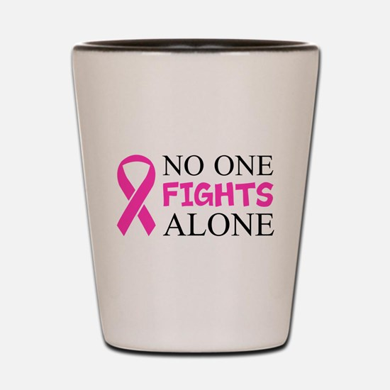 No One Fights Alone Shot Glass