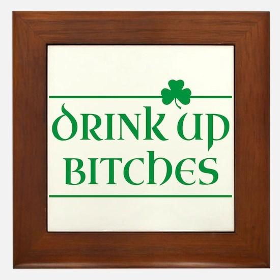 Drink Up Bitches - Shamrock (Green) Framed Tile
