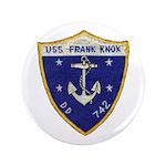 USS FRANK KNOX Button