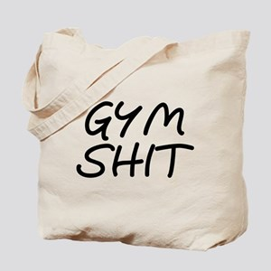 Gym Shit Tote Bag