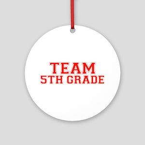 Team 5th Grade Ornament (Round)