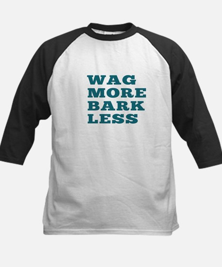 Wag More Bark Less Baseball Jersey