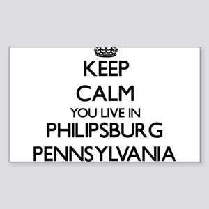 Keep calm you live in Philipsburg Pennsylv Sticker