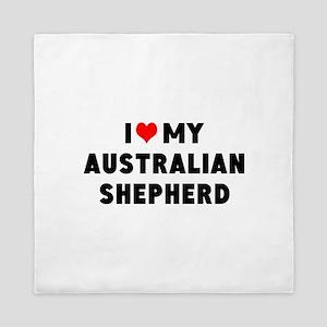 I LUV MY AUSTRALIAN SHEPHERD Queen Duvet