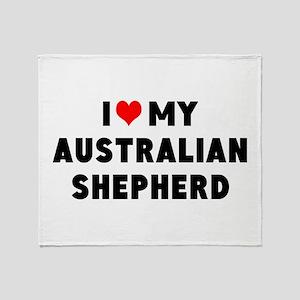 I LUV MY AUSTRALIAN SHEPHERD Throw Blanket