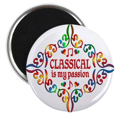 Classical Is My Passion Magnets