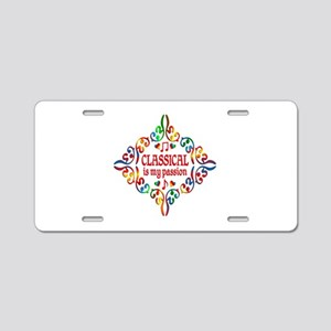Classical Is My Passion Aluminum License Plate