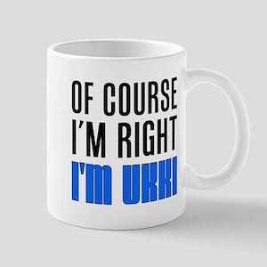 I'm Right Ukki Drinkware Mugs
