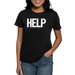 Help (white) Women's Dark T-Shirt