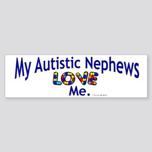 My Autistic Nephews Love Me Bumper Sticker