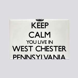 Keep calm you live in West Chester Pennsyl Magnets
