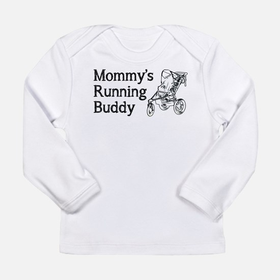 Mommy's Running Buddy Long Sleeve T-Shirt