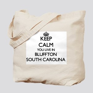 Keep calm you live in Bluffton South Caro Tote Bag