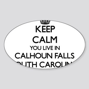 Keep calm you live in Calhoun Falls South Sticker