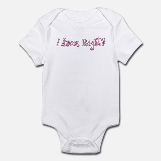 I know, Right Pink Infant Bodysuit