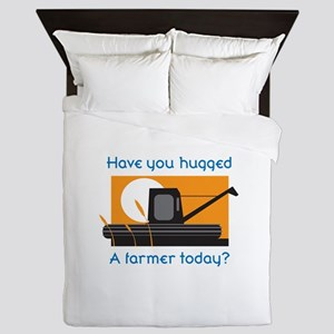 HAVE YOU HUGGED A FARMER Queen Duvet