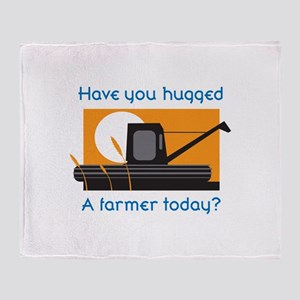 HAVE YOU HUGGED A FARMER Throw Blanket