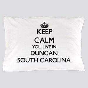 Keep calm you live in Duncan South Car Pillow Case