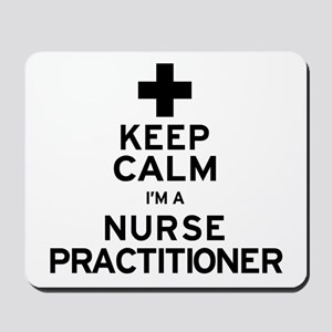 Keep Calm Nurse Practitioner Mousepad