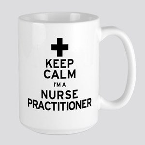 Keep Calm Nurse Practitioner Large Mug