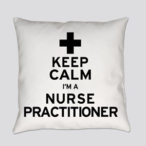 Keep Calm Nurse Practitioner Everyday Pillow