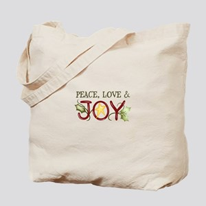PEACE LOVE AND JOY Tote Bag