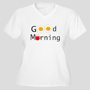Good Morning Plus Size T-Shirt