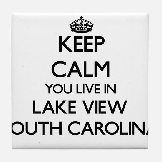 Keep calm you live in Lake View South Tile Coaster
