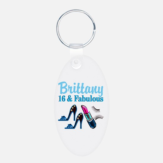 16 AND FABULOUS Keychains