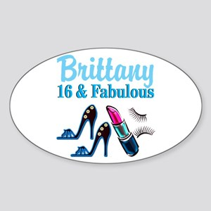 16 AND FABULOUS Sticker (Oval)
