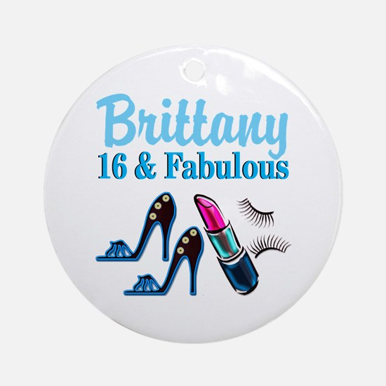 16 AND FABULOUS Ornament (Round)