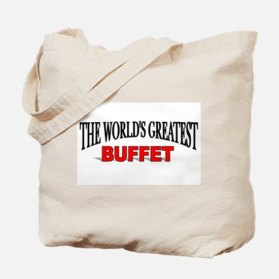 """The World's Greatest Buffet"" Tote Bag"