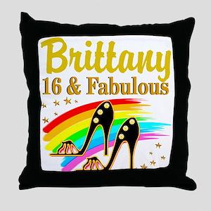 16 AND FABULOUS Throw Pillow