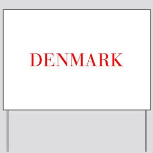 Denmark-Bau red 400 Yard Sign
