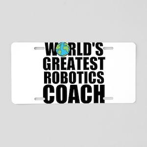 World's Greatest Robotics Coach Aluminum Licen