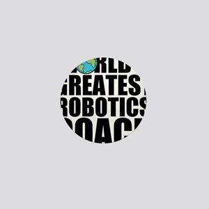 World's Greatest Robotics Coach Mini Button