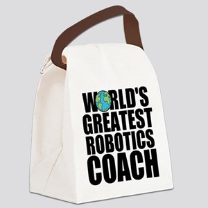 World's Greatest Robotics Coach Canvas Lunch B