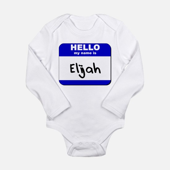 hello my name is elijah Infant Bodysuit Body Suit