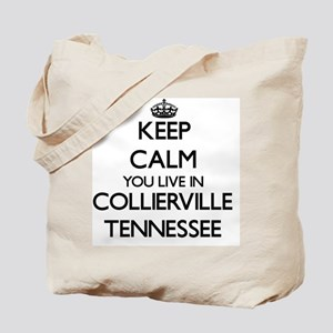 Keep calm you live in Collierville Tennes Tote Bag