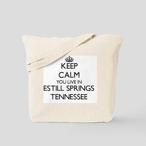 Keep calm you live in Estill Springs Tenn Tote Bag